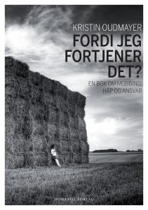 Fordi jeg fortjener det? av Kristin Oudsmayer